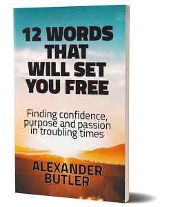 12 Words That Will Set You Free - Alexander Butler